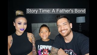 Story Time: A Father's Bond (We Got Emotional) | Us Always