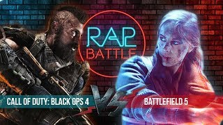 Рэп Баттл - Call of Duty: Black Ops 4 vs. Battlefield 5