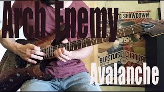 Arch Enemy - Avalanche Guitar Cover