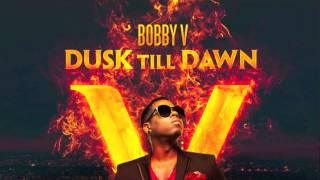 "Bobby V ""Tipsy Love"" feat. Future off of Dusk Till Dawn"