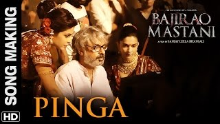 Pinga - Song Making - Bajirao Mastani