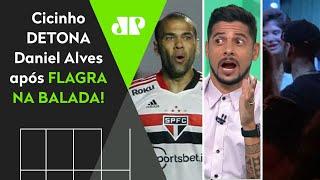 Veja como Cicinho detonou Daniel Alves após flagra na balada
