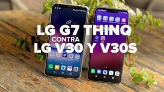 Las diferencias: LG G7 ThinQ, LG V30, LG V30S ThinQ