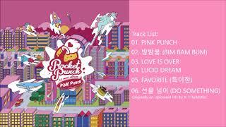 [FULL ALBUM] Rocket Punch (로켓펀치) - Pink Punch (1st Mini AIbum)