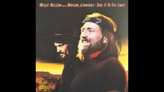 Take It To The Limit ~ Willie Nelson & Waylon Jennings