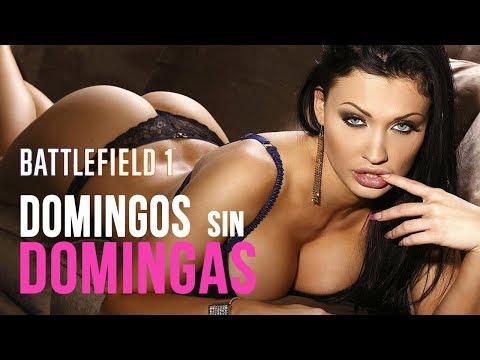 Battlefield 1 Domingos sin domingas Ooooooh Aletta...