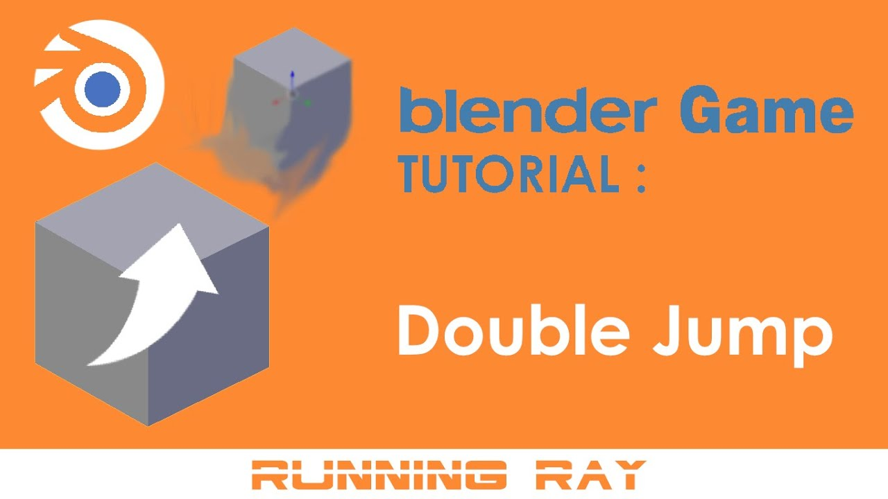 Blender Game Tutorial - Double Jump ( No Python )