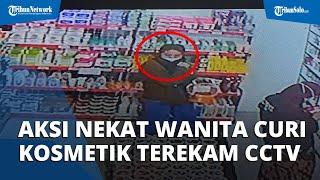 Viral Video Aksi Nekat Wanita Curi Kosmetik Terekam CCTV di Kartasura, Begini Kronologinya