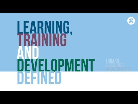Learning, Training and Development Defined - YouTube
