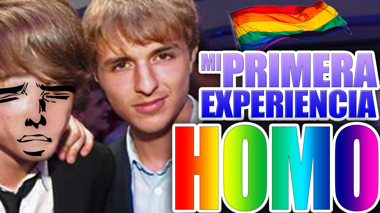 Mi primera… EXPERIENCIA HOMOSEXUAL!?