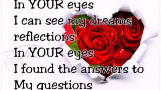 ♡♡♡ IN YOUR EYES♡♡♡ Dan Hill with lyrics