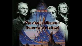 Yes studio albums - from worst to best