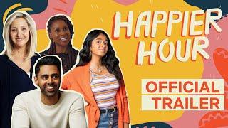 Trailer   Happier Hour   A Netflix Social Series