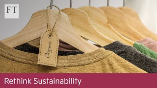 FT: Creating a circular economy for fashion