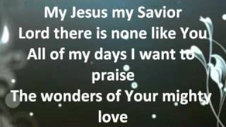 Shout to the Lord - Darlene Zschech/Hillsong w/ lyrics