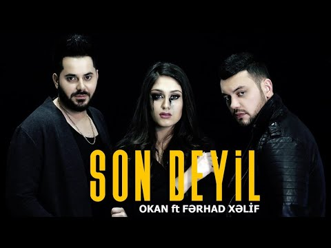 Okan ft. Fərhad Xəlif – Son deyil  (Official VideoClip)
