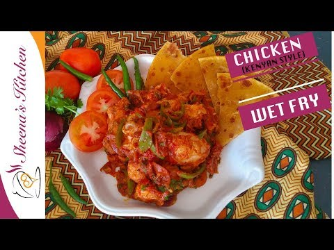 HOW TO COOK CHICKEN WET FRY KENYAN STYLE | SHEENA'S KITCHEN