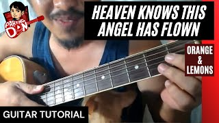 Chords of Heaven Knows This Angel Has Flown (Orange & Lemons)| Pareng Don Tutorials
