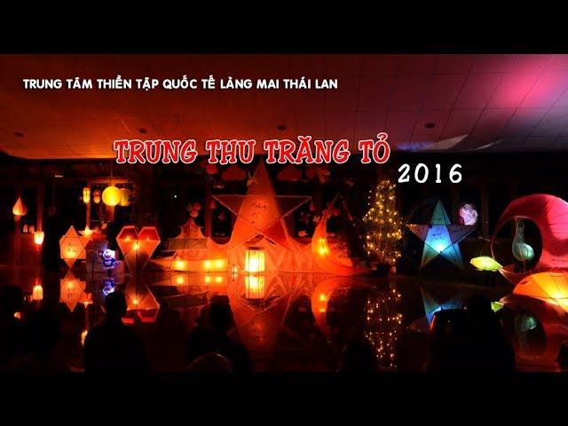 TRUNG THU TRĂNG TỎ 2016