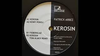 Patrick Arbez   Kerosin