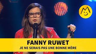 Fanny Ruwet - Je ne serai pas une bonne mère Retrouvez Fanny Ruwet à La Nouvelle Seine (Paris) à partir du 15 septembre ► https://bit.ly/FannyRuwetNvlleSeine   ⬇⬇⬇⬇ Abonne-toi! ⬇⬇⬇⬇  Youtube : https://www.youtube.com/user/Festival... Facebook : https://www.facebook.com/Montreux.Com... Twitter : https://twitter.com/MontreuxComedy Instagram : https://instagram.com/montreuxcomedy/