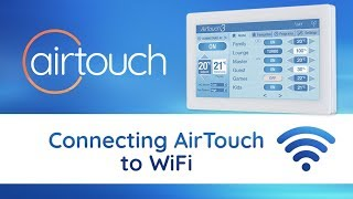 Connecting AirTouch to WiFi