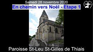2020-11-28 – En chemin vers Noël – Etape 1