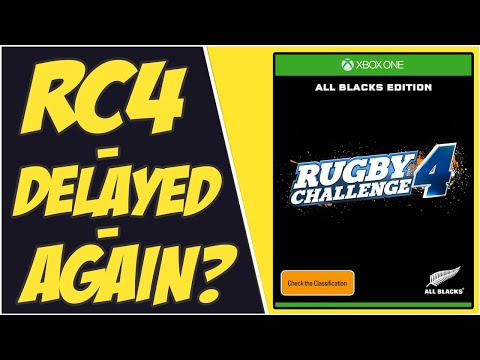 Rugby Challenge 4 DELAYED Again? (The latest with Rugby Challenge 4)