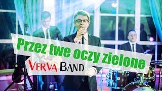 Verva Band - Przez twe oczy zielone