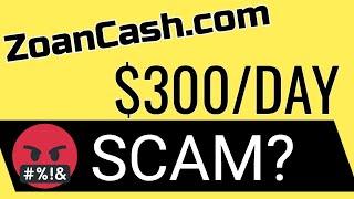 ZoanCash REVIEWS SCAM OR LEGIT? zoancash.com PAYMENT PROOF?