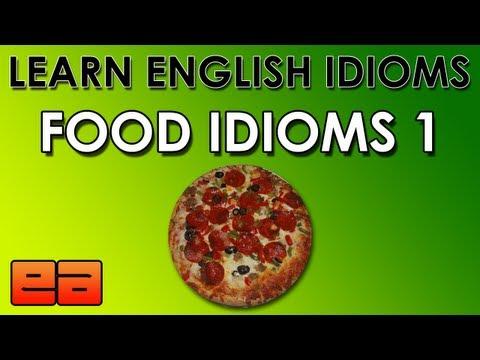 English Idioms - Food Idioms - 1