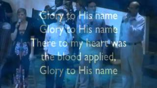 Down at the Cross Glory to his name.avi