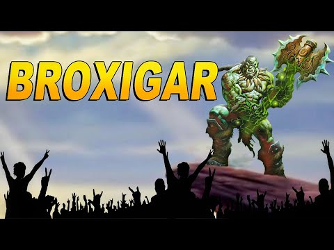 The Story of Broxigar