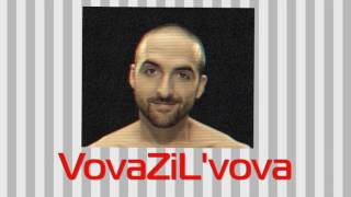 VovaZiL