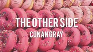 【Lyrics 和訳】The Other Side   Conan Gray