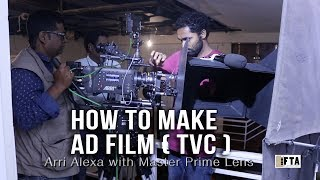 Step by Step Breakdown for Ad Film (TVC) making ( Behind Arry Alexa Camera )