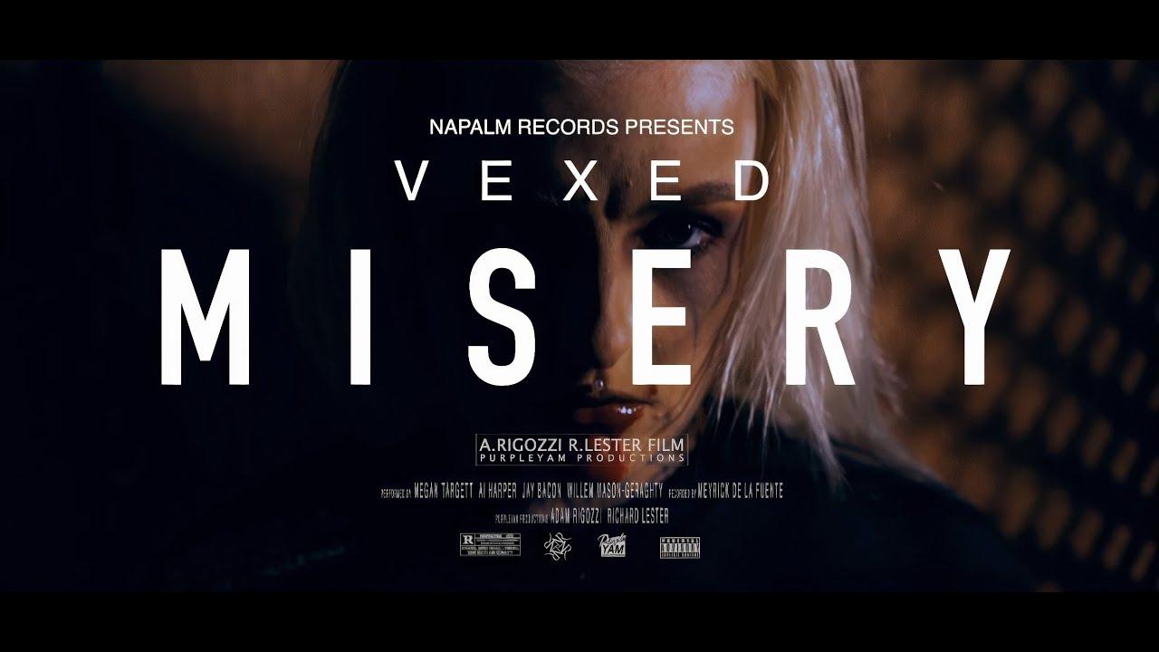 VEXED - Misery