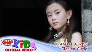 Download lagu Tanah Airku Clarice Cutie Mp3