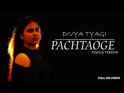 Bada Pachtaoge Full Song- Arijit Singh   Vicky Kaushal   Nora Fatehi   Female Version By Divya Tyagi