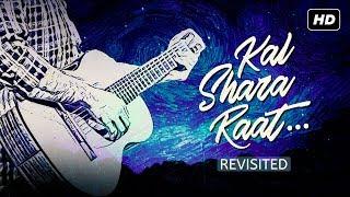 Kal Shara Raat   Revisited   Generation আমি   Sudipto Chowdhury    Arindom   Prasen   SVF Music