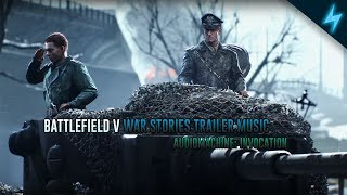 Battlefield V Official Single Player Trailer Music- Audiomachine: Invocation