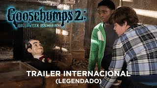 Goosebumps 2: Halloween Assombrado   Trailer Internacional   LEG   11 de outubro nos cinemas