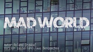 Mad World. Tears For Fears. Adaptación Al Castellano. Versión Española. Spanish Cover. Karaoke
