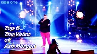 Top 6 The Voice of Ash Morgan