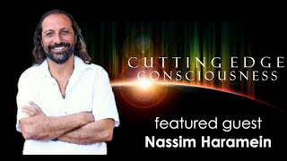 Nassim Haramein:  Resonance, Black Holes, Sacred Geometry and Unified Field Theory