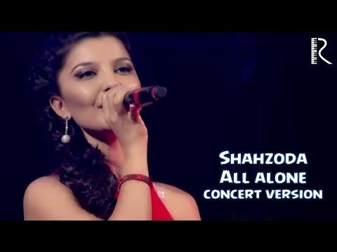 Shahzoda - All alone (concert version)