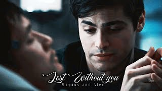 Malec - Lost without you