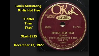 "Louis Armstrong & His Hot Five ""Hotter Than That"" Okeh 8535 (1927) RARE VISUALS"