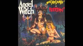 Angel Witch - Screamin' N' Bleedin'