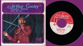 """ARTHUR CONLEY - Funky Street/Ha! Ha! Ha! (7"""")"""